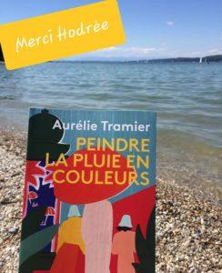 """APRES LES ORAGES DE CETTE NUIT, repeindre la pluie en  couleurs grâce au message d'Hodrėe 🌈: """"Merci à Aurelie Tramier pour ce super roman!"""