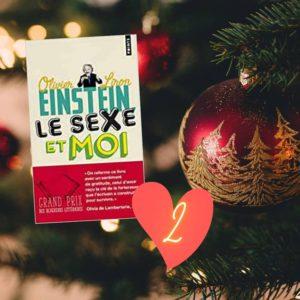 2  EINSTEIN LE SEXE ET MOI  2e idée cadeau de ce calendrier : un petit livre facile à lire et pourtant si profond: Einstein, le sexe et moid'Olivier Liron.