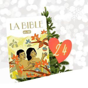 24 LA BIBLE EN BD  Nous arrivons au terme de ce calendrier livresque et il sera bientôt l'heure de déposer vos paquets dans les petits souliers.